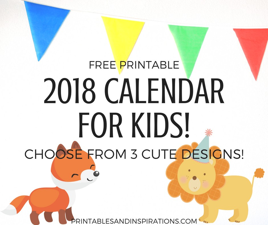 Free Printable 2018 Calendar For Kids 3 Cute Designs