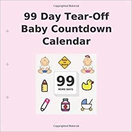 99 Day Tear f Baby Countdown Calendar Buy Countdown