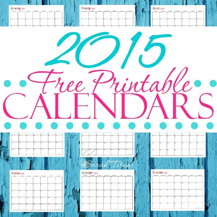 Free Printable Customizable Calendar Custom Editable Free Printable 2015 Calendars Sarah Titus